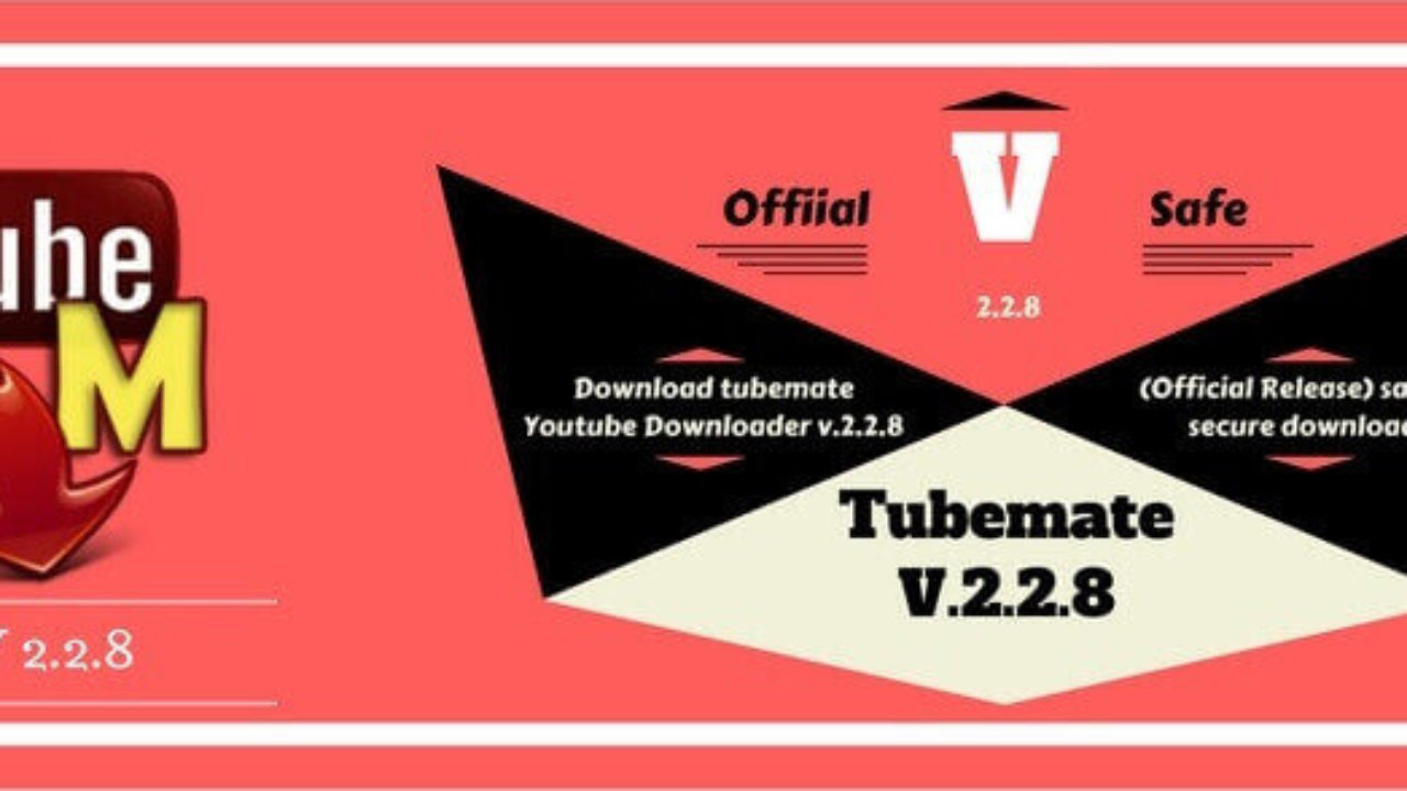 TubeMate 2 2 8 Free Download 2017 [TubeMate YouTube
