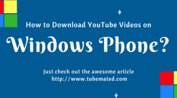 tubemate for windows phone