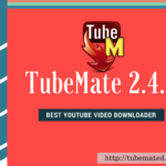 TubeMate YouTube Downloader 2.4.4 for Android (2017)