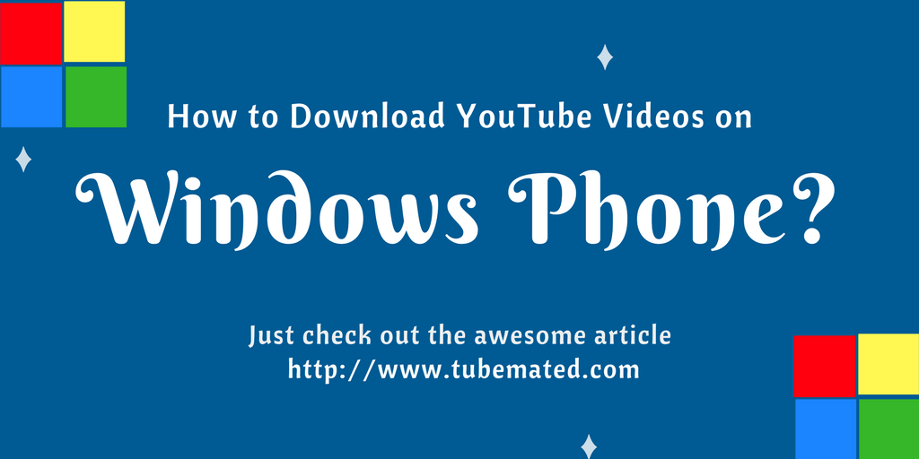tubemate for windows phone