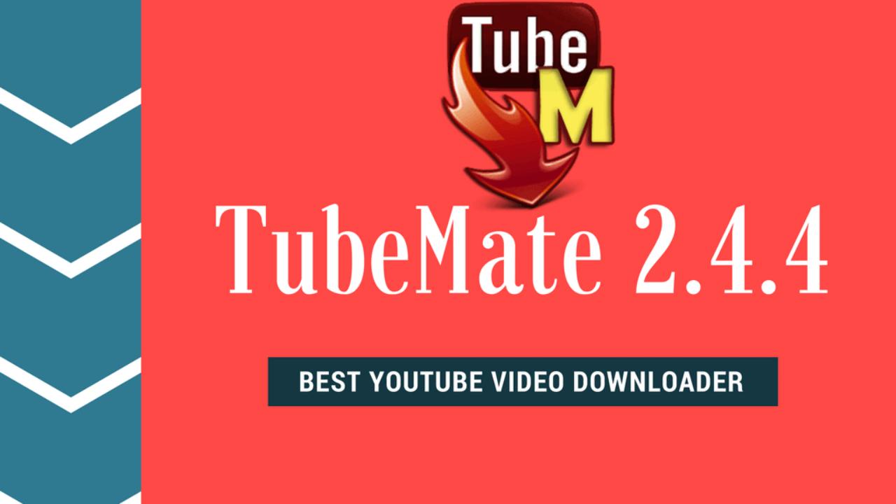 YOUTUBE TÉLÉCHARGER 2.4.4 TUBEMATE DOWNLOADER